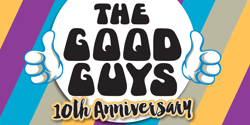 The Good Guys 10th Anniversary Show